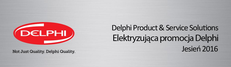 Elektryzująca promocja Delphi